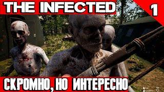The Infected - обзор и прохождение новой выживалки. Ничего нового, но всё равно интересно #1