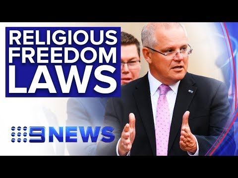 Government Faces Tricky Time Over Religious Freedom Bill | Nine News Australia