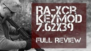XCR-L Keymod 7.62 x 39 - Full Review!