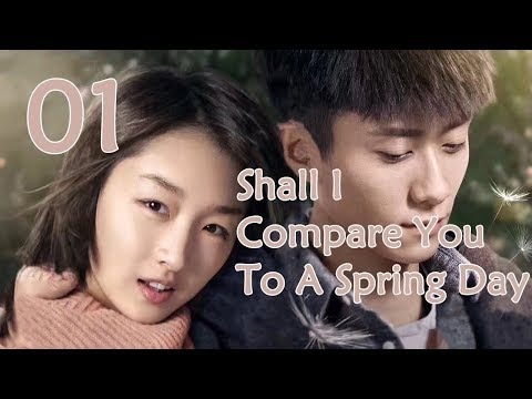 Download ENG SUBShall I Compare You To A Spring Day 01(Zhang Yishan,Zhou Dongyu) Mp4 baru