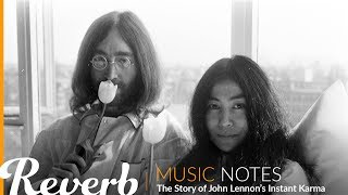 "The Story of John Lennon's ""Instant Karma"" 