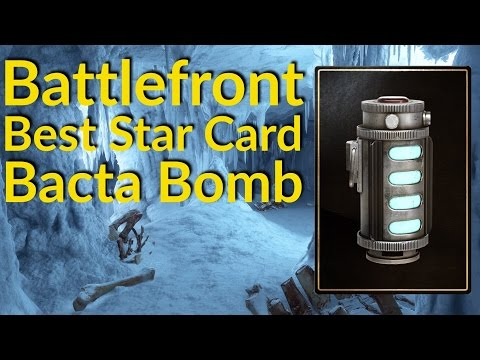 Star Wars Battlefront Bacta Bomb Star Card, Battlefront Best Star Cards, Bacta Bomb Review