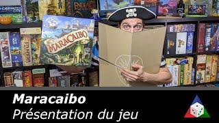 Maracaibo - Présentation du jeu