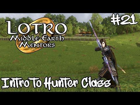 LOTRO Class Intro Hunter   Middle-Earth Mentors #21  