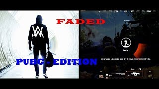 Download Faded | PubG Edition | PUBG Versions | Subscribe My Channel 👍🏻 Mp3