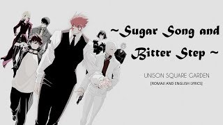 Sugar Song and Bitter Step by Unison Square Garden ~ English and Ro...