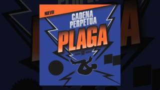 Cadena Perpetua - Plaga  [AUDIO, FULL ALBUM, 2010]