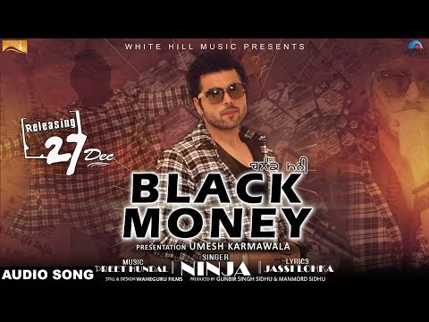 Black Money (Audio Song) | Ninja | Preet Hundal | Latest Punjabi Songs | White Hill Music