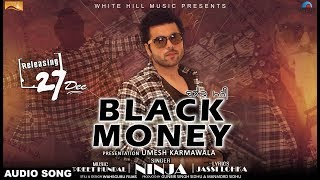 Black money (audio song) | ninja | preet hundal | latest punjabi songs | white hill music