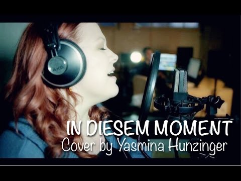 IN DIESEM MOMENT (Roger Cicero) Cover by Yasmina Hunzinger