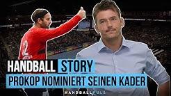 "#HandballStory - Christian Prokop nominiert seinen Kader - ""EM in Kroatien bis heute""! HandballPuls"
