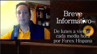 Breve Informativo - Noticias Forex del 7 de Enero del 2019