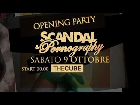 Scandal and pornography  THE CUBE sabato 9 ottobre OFFICIAL VIDEO