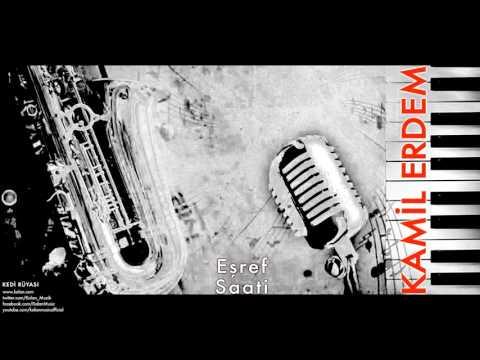 Kamil Erdem - Eşref Saati [ Kedi Rüyası © 1997 Kalan Müzik ]