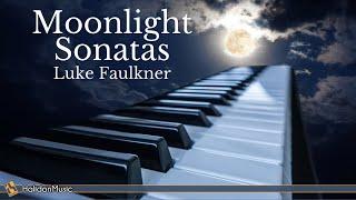 Moonlight Sonatas - Beethoven, Chopin, Debussy... (Luke Faulkner)