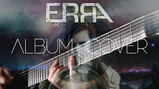ERRA - IMPULSE FULL ALBUM (INSTRUMENTAL COVER) + TABS