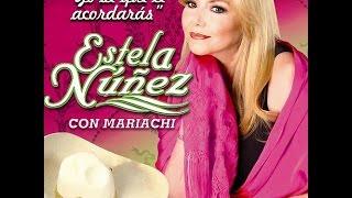Estela Nuñez Una Lágrima (Con Mariachi)