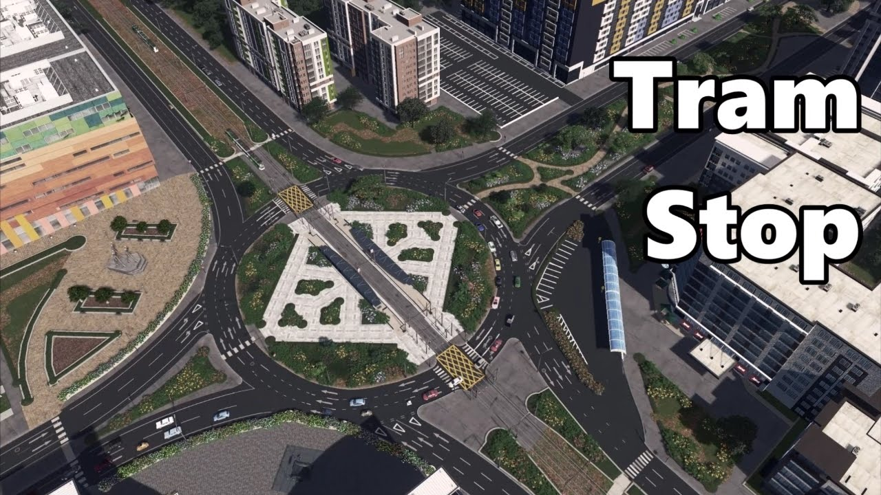 Cities skylines tram stop build youtube for How to find a builder