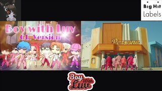 Boy With Luv || BTS feat. Halsey' & Gacha Life Version