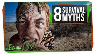 8 Survival Myths That Will Definitely Make Things Worse by : SciShow