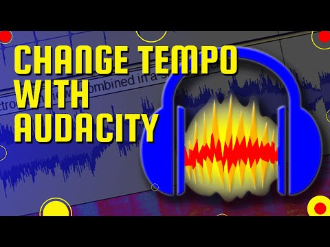 4: Change Tempo with Audacity