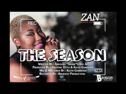 (Antigua Carnival 2016 Soca Music) ZAN - The Season