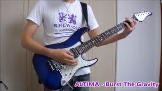 Repeat youtube video 【アクセル・ワールド OP】 ALTIMA - Burst The Gravity 弾いてみた