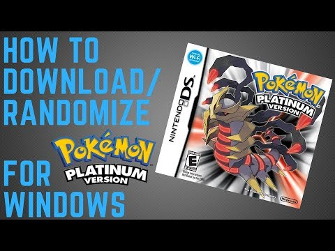 HOW TO DOWNLOAD AND RANDOMIZE POKEMON PLATINUM FOR WINDOWS 10 ( 2018 )