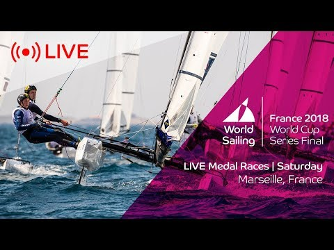 LIVE  Sailing's World Cup Series Final Marseille  Medal Races  Saturday 9th June