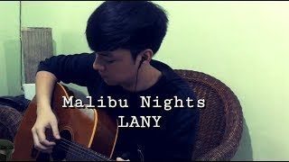 LANY -Malibu Nights( Drei Raña Cover)