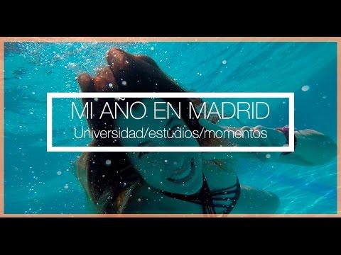 MI AÑO EN MADRID   Universidad, estudios, experiencias #OsCuentoMiVida