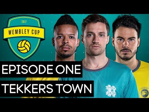 THE WEMBLEY CUP 2017 #1 - HASHTAG UNITED vs TEKKERS TOWN