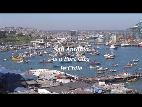San Antonio is a port city in Chile