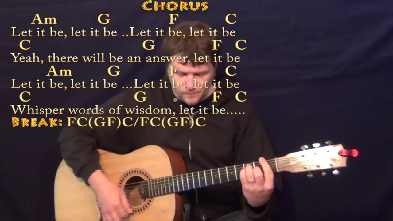 Let It Be The Beatles Strum Guitar Cover With Chordslyrics Youtube