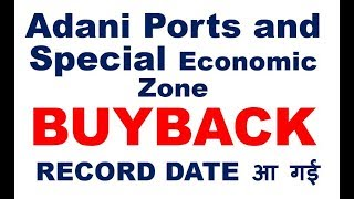 Adani Ports and Special Economic Zone Buyback Record Date 2019