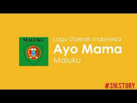 Lirik lagu Daerah Maluku Ayo Mama
