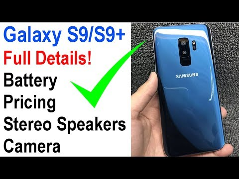 Samsung Galaxy S9 & S9 Plus: Everything Revealed!