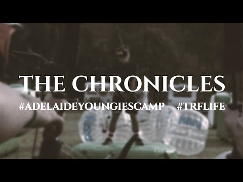The Chronicles 2015 - Adelaide Youngies Camp