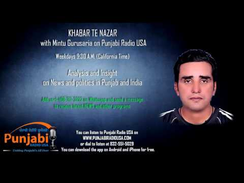 12   October 2016  Morning- Mintu Gurusaria - Khabar Te Nazar - News Show - Punjabi Radio USA