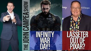 Avengers Infinity War Opening Day! Is Lasseter Done At Pixar? - The John Campea Show