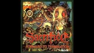 Sacrifice - Forward To Termination