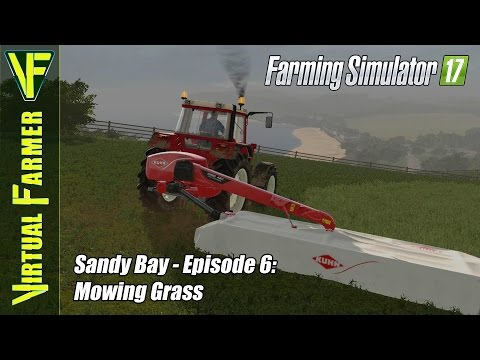 Let's Play Farming Simulator 17 - Sandy Bay, Episode 6: Mowing Grass
