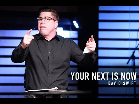 Your Next is Now - David Swift