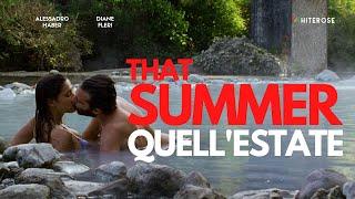 QUELL' ESTATE - Film Completo in Italiano (Miglior Commedia / Amore / Romantico - HD)