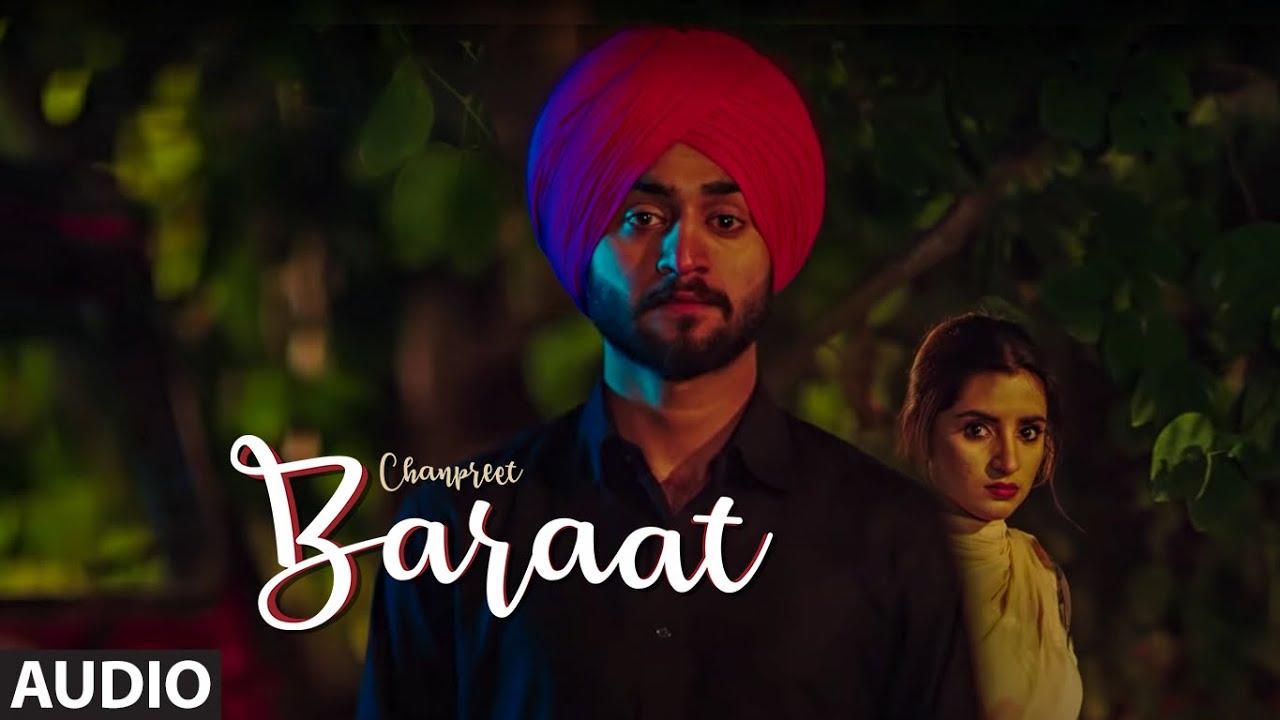 Baraat (Full Audio Song) Chanpreet | Ranjha Yaar  | Fateh Shergill | Exclusive Punjabi Song on NewSongsTV & Youtube