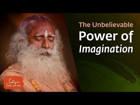 The Unbelievable Power of Imagination - Sadhguru Exclusive