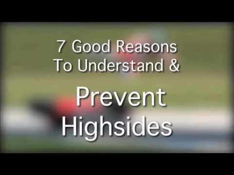 7 Good Reasons to Understand And Prevent Highsides