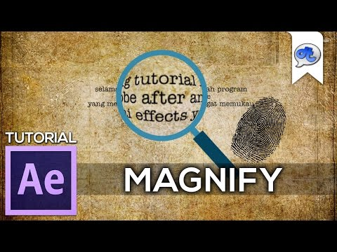 Adobe After Effects | TUTORIAL #31 : MAGNIFY (Bahasa Indonesia)