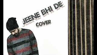 Jeene Bhi De | Dil Sambhal Jaa Zara | Arijit | NEW SHOW ON STAR PLUS | Full Cover By Shivam Jasrotia