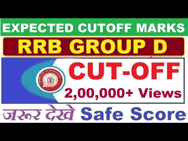 Rrb Group D Expected Cut Off Marks 2018 Rrb Expected Oi 2018 Group D Safe Score